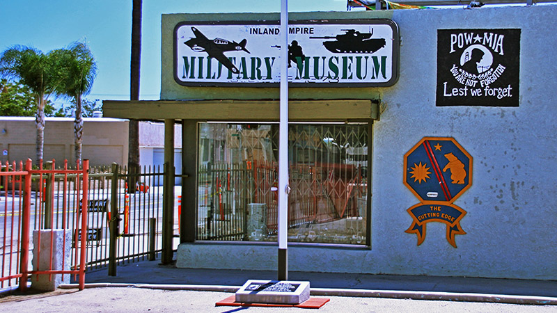 The Inland Empire Military Museum is next doors